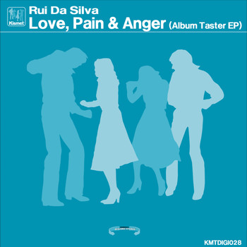 Rui Da Silva - Love, Pain & Anger (Album Taster EP)