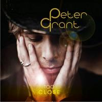 Peter Grant - Too Close
