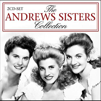 Andrews Sisters - The Andrews Sisters Collection