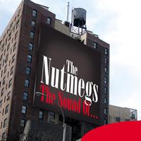 The Nutmegs - The Sound Of …