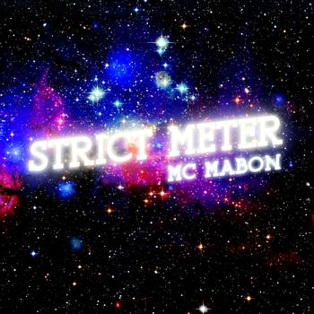 MC Mabon - Strict Meter (Explicit)