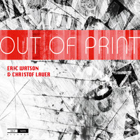Eric Watson - Out of Print