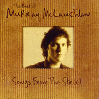 Murray McLauchlan - Songs From The Street