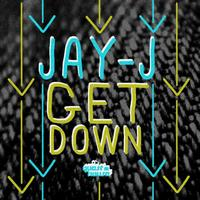 Jay-J - The Get Down