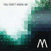 Minerve - You Don't Know Me Ep