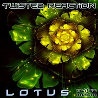 Twisted ReAction - Lotus EP