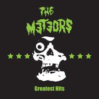 The Meteors - Greatest Hits