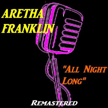 Aretha Franklin - All Night Long