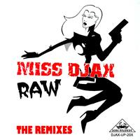 Miss Djax - RAW - The Remixes