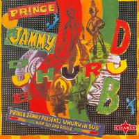 Sly And Robbie - Prince Jammy Presents Uhuru In Dub