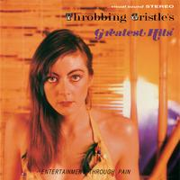 Throbbing Gristle - Throbbing Gristle's Greatest Hits