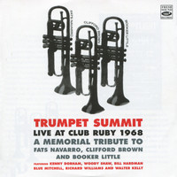 Kenny Dorham - Trumpet Summit: Live at Club Ruby 1968