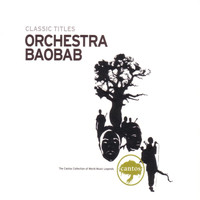Orchestra Baobab - Orchestra Baobab - Classic Titles