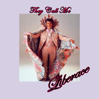 Liberace - They Call Me Liberace