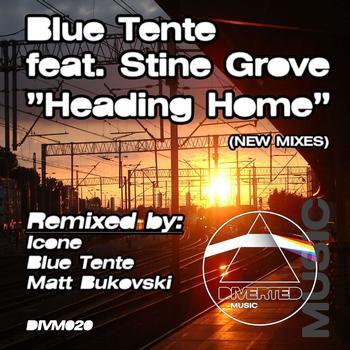 Blue Tente Feat. Stine Grove - Heading Home 2011