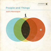 Jack's Mannequin - People And Things (Deluxe)