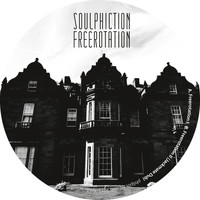 Soulphiction - Freerotation