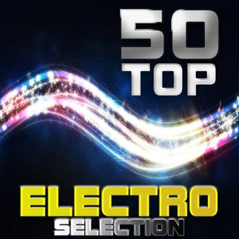 Various Artists - 50 Top Electro Selection (Explicit)