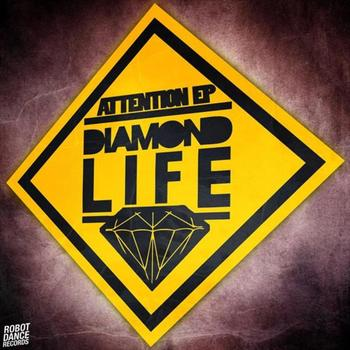 Diamond Life - Attention EP