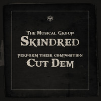 Skindred - Cut Dem