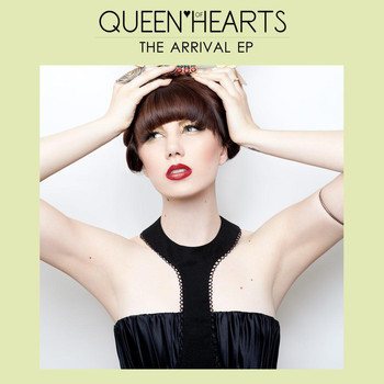 Queen of Hearts - The Arrival EP
