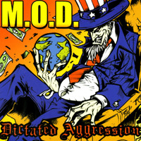 M.O.D. - Dictated Aggression