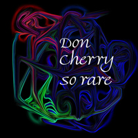 Don Cherry - So Rare