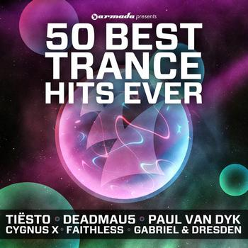 Various Artists - 50 Best Trance Hits Ever