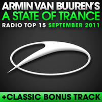 Armin van Buuren ASOT Radio Top 20 - A State Of Trance Radio Top 15 - September 2011 (Including Classic Bonus Track)