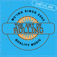 Devlin - Art Of Rolling