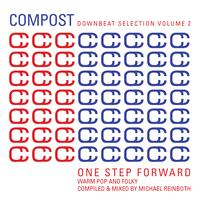 Various Artists - Compost Downbeat Selection Vol. 2 - One Step Forward - Warm Pop And Folky - compiled and mixed by Michael Reinboth