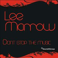 Lee Marrow - Don't Stop The Music