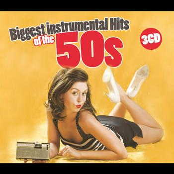 Various Artists - Biggest Instrumental Hits Of The 50s