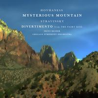 "Chicago Symphony Orchestra conducted by Fritz Reiner - Hovhaness: Mysterious Mountain - Stravinsky: Divertimento from ""The Fairy Kiss"""