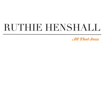 Ruthie Henshall - All That Jazz