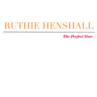 Ruthie Henshall - The Perfect Year