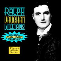 Ralph Vaughan Williams - Classical Symphonies Collection