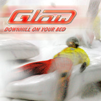 Glow - Downhill On Your Bed