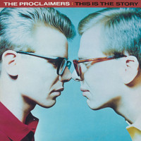 The Proclaimers - This Is The Story (2011 Remastered Version)