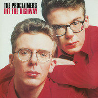 The Proclaimers - Hit The Highway (2011 Remastered Version)