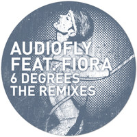 Audiofly feat. Fiora - 6 Degrees The Remixes
