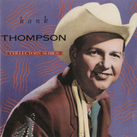 Hank Thompson - Capitol Collectors Series