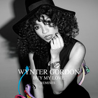 Wynter Gordon - Buy My Love