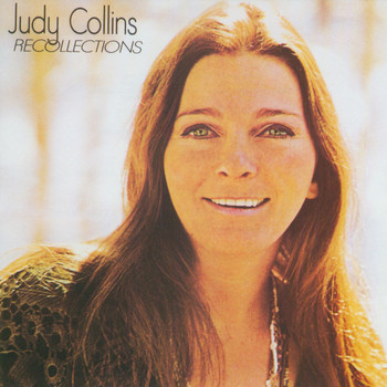 Judy Collins - Recollections