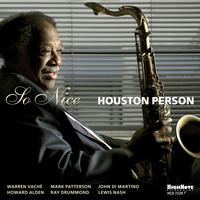 Houston Person - So Nice (feat. Warren Vache, Mark Patterson, John Di Martino, Howard Alden, Ray Drummond, Lewis Nash)