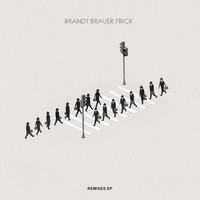 Brandt Brauer Frick - You Make Me Real - The Remixes