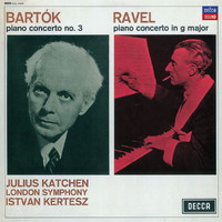 Julius Katchen - Bartok: Piano Concerto No.3 / Ravel: Piano Concerto in G major
