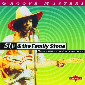 Sly And The Family Stone - Remember Who You Are