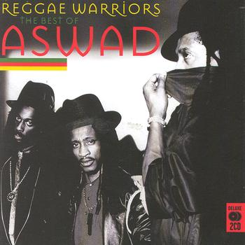 Aswad - Reggae Warriors: The Best Of Aswad