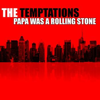 The Temptations - Papa Was A Rolling Stone